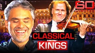 The modern kings of classical music: Andre Rieu and Andrea Bocelli | 60 Minutes Australia
