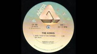 The Kinks - (Wish I Could Fly Like) Superman (12