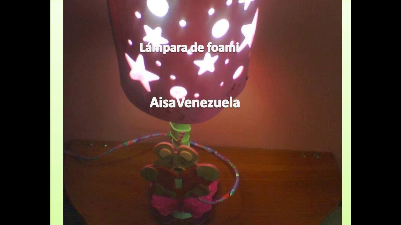 Lampara de foami mesita de noche iii aisavenezuela youtube - Lamparitas de noche ...
