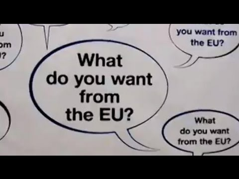 What do you want from the EU?