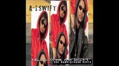A-1 Swift - You Know The Deal