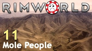 Secret Mountain! [11] Rimworld Mole People