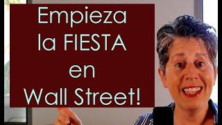 ¡Comienza la FIESTA en Wall Street! ¿Y adivina quién no ha sido invitado?