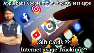 Gift Cards for Internet Usage Tracking ? ➡ Should Apple ban Google from using iOS test apps ?!