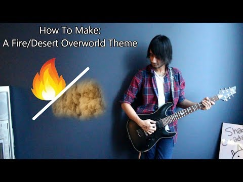 How To: Make a Fire/Desert Overworld Theme in 6 Min or Less (+ Full Song at the End) || Shady Cicada