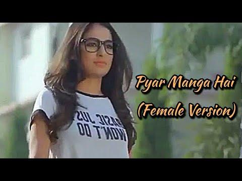 Pyar Manga Hai - College Girl | Varsha Tripathi | Female Cover |