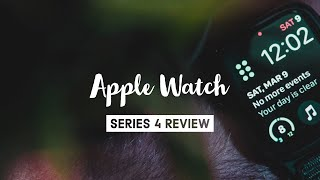 Apple Watch Series 4 Review (2019)