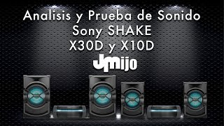Sony SHAKE X30D & X10D - Análisis y Prueba de Sonido