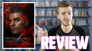The Card Counter (2021) - Movie Review