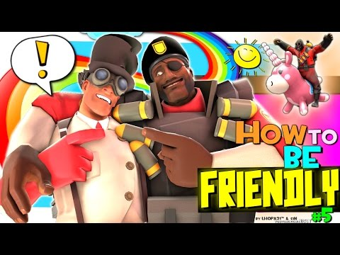 TF2: How to be friendly #5 [Voice chat]