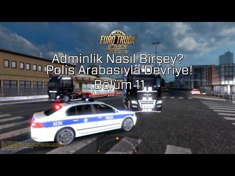 ETS2MP   Adminlik Nasıl Birşey?   Polis Arabasıyla Devriye   Bölüm 11