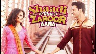 Shaadi mein jaroor aana full movie 2017 || latest movie 2017 || Rajkummar Rao || promotion video