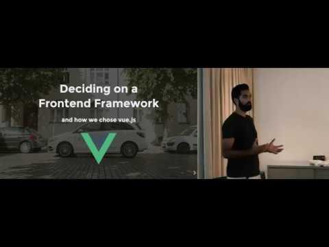 Deciding on a frontend framework and how we chose vue.js -  Sumit Kumar thumbnail