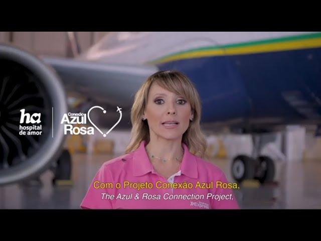 Outubro Rosa 2020 - Azul Linhas Aéreas + Hospital de Amor