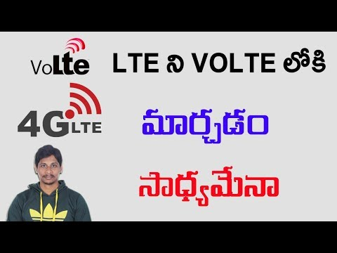 Can we convert LTE to Volte || Telugu Tech Tuts