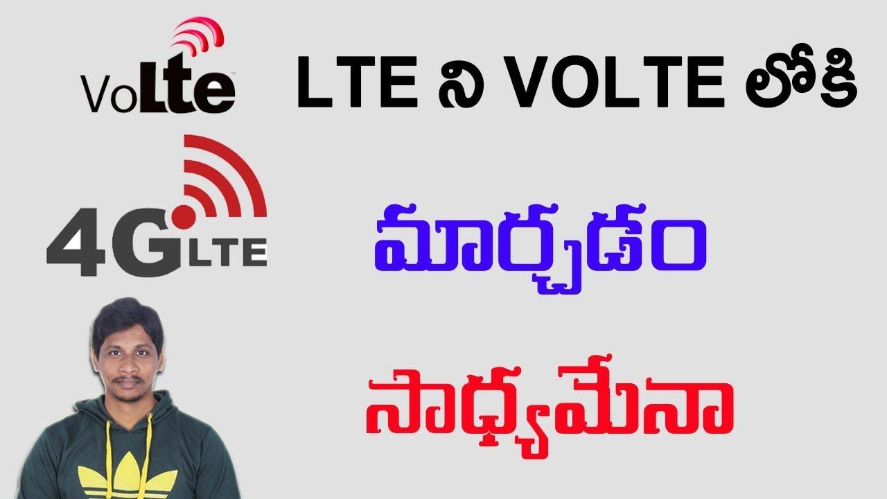 Can we convert LTE to Volte || Telugu Tech Tuts