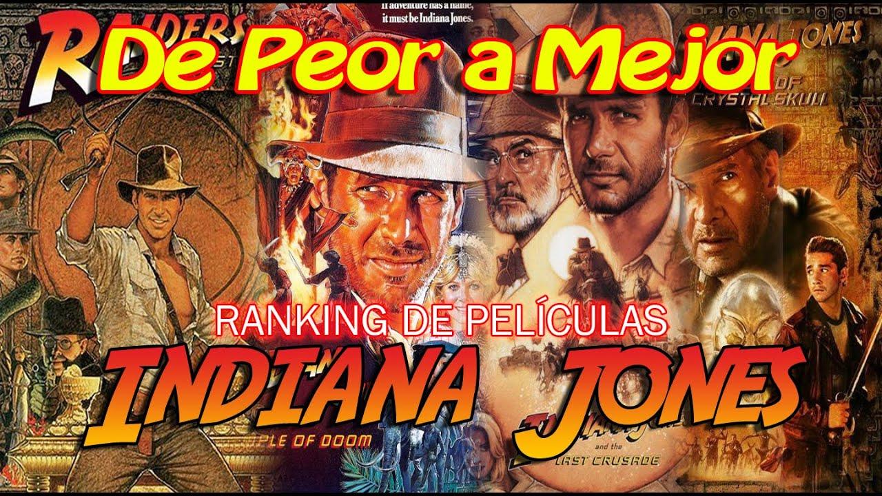 Las películas de la saga INDIANA JONES ordenadas de 🔽PEOR a 🔼MEJOR.