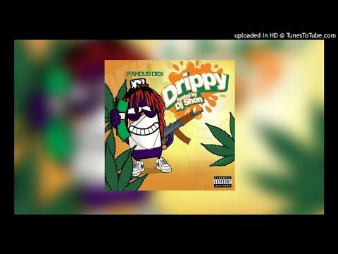Famous Dex ~ Drippy (Intro)