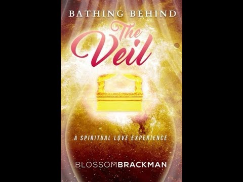 Bathing Behind the Veil - Book Movie Trailer: Author Apostle Blossom Brackman -
