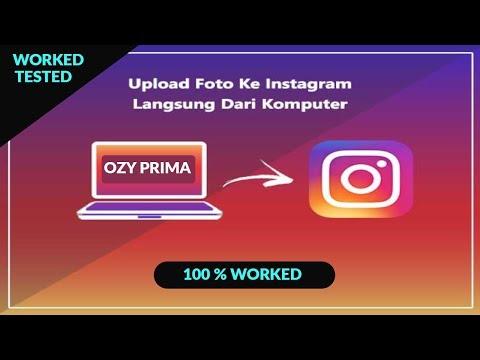 Cara Upload Foto, Video, Stories, dan Multiple post Instagram di PC.