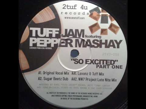 Tuff Jam Ft Pepper Mashay - So Excited (Lavonz & Tuff Mix)(TO)