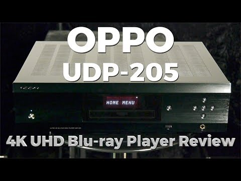 Oppo UDP-205 4K Ultra HD Blu-ray Player Review
