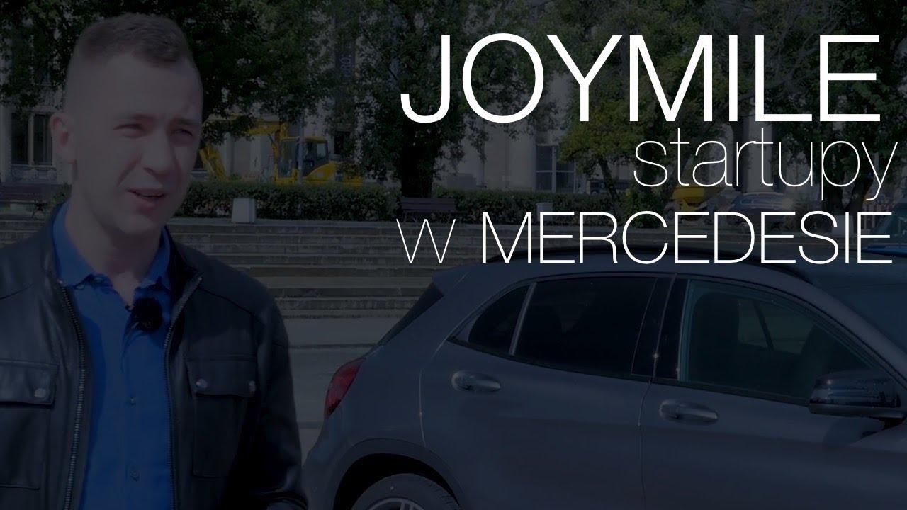 Startupy w Mercedesie: Joymile