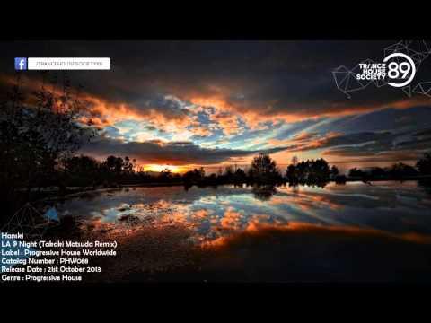 Hanski - LA @ Night (Takaki Matsuda Remix) [PHW088] [Out 21 10 2013] [THS89]