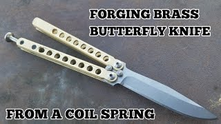 Forging A Brass Butterfly Knife From A Coil Spring