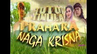"""TUTUR TINULAR Episode 21 """"Prahara Naga Krisna"""""""