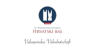 Szigeti Sektkellerei Videobotschaft - 74. Hrvatski Bal/Wiener Kroatenball Online