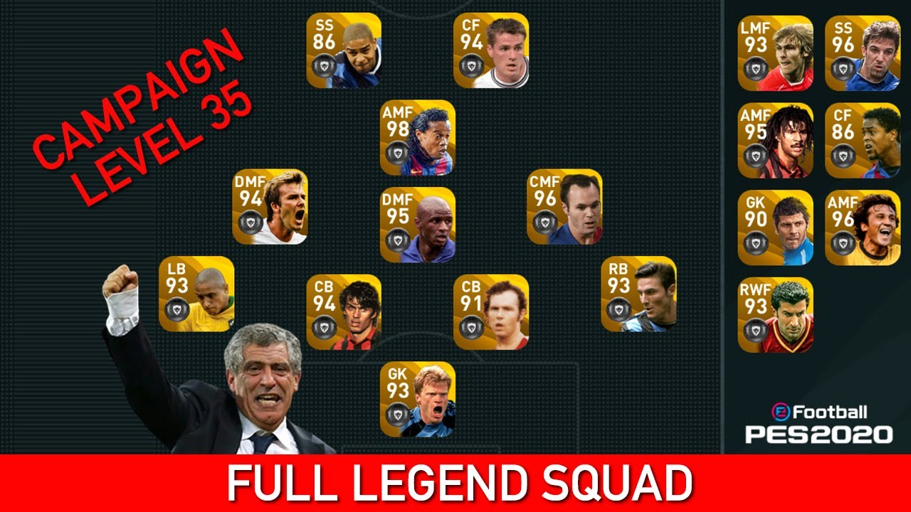 FULL LEGEND SQUAD GAME PLAY AT CAMPAIGN LEVEL 35 | PES 2020 MOBILE