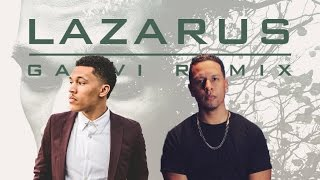 Trip Lee - Lazarus (GAWVI Remix) [DOWNLOAD] @TripLee @GAWVI