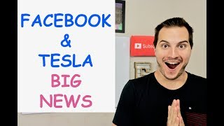 HUGE NEWS TODAY AROUND FACEBOOK, ELON MUSK & TESLA