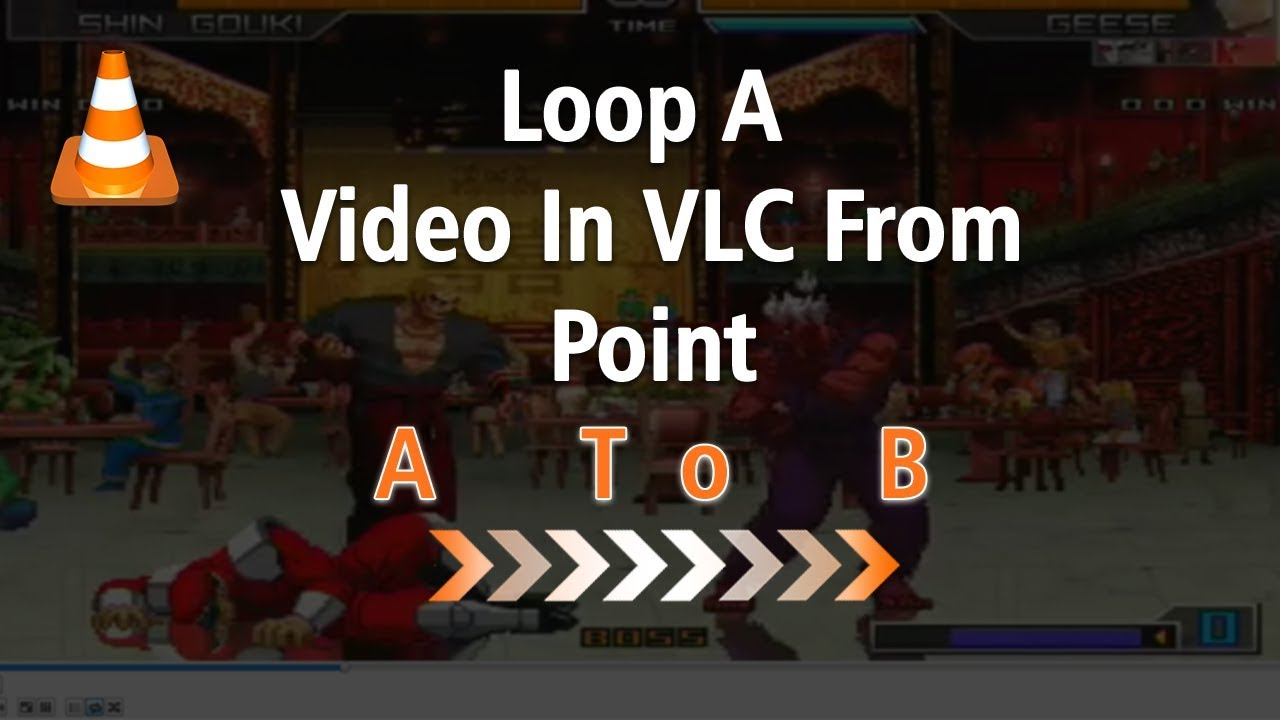 How To Loop A Video In VLC from A to B