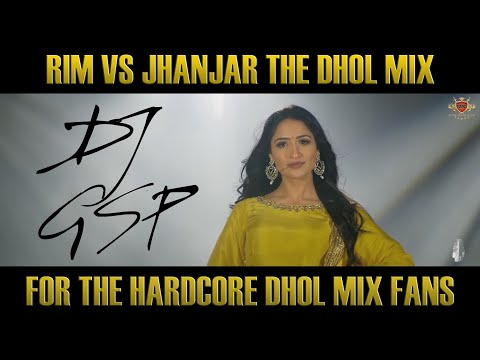 Rim VS Jhanjar DHOL MIX | Bhangra Mix | Dhol Remix | Karan Aujla | DJ GSP | [THE G MIX] Mp3
