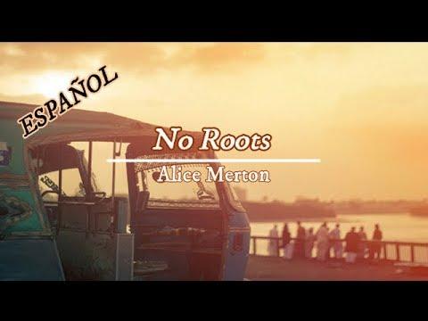 No Roots - Alice Merton Español Subtitulada
