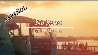 Baixar No Roots - Alice Merton (Español Subtitulada)