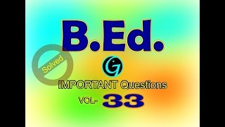 B.Ed Questions | Vol 33 | Common Questions | B.Ed geography Questions | All India Questions | M.Ed
