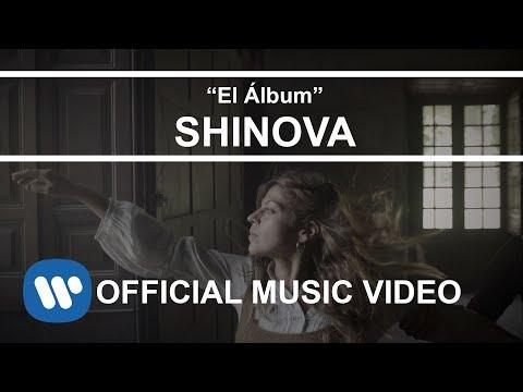 SHINOVA - El Álbum (Videoclip Oficial)