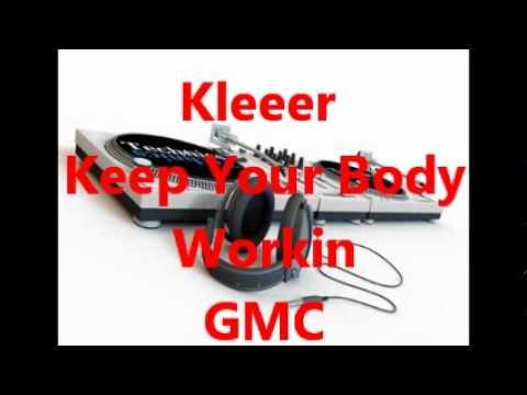 Kleeer - Keep Your Body Workin