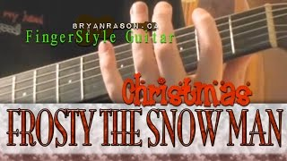 Frosty The Snow Man - Bryan Rason - Christmas Fingerstyle