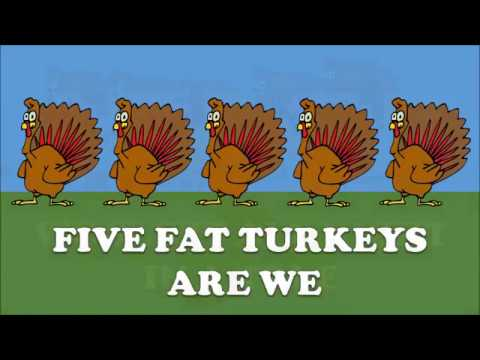 FIVE FAT TURKEYS - A GREAT THANKSGIVING SONG FOR KIDS!!!