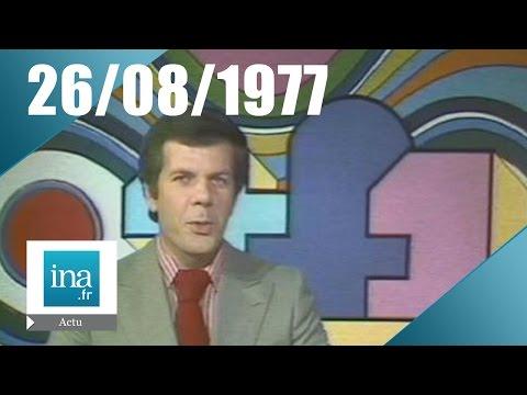 20h TF1 du 26 août 1977 | Archive INA