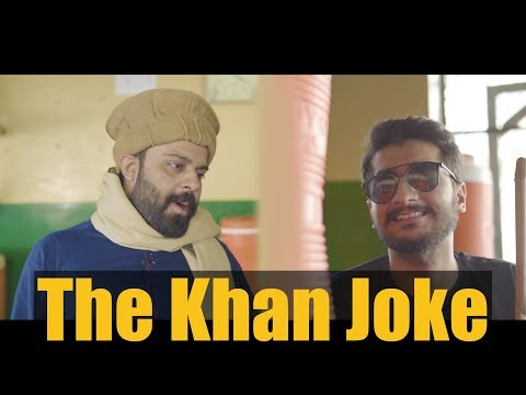 The Khan Joke | Funny Sketch by Maansals