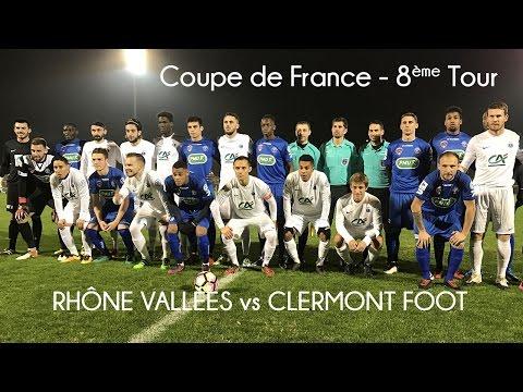 Résumé CDF   Rhône Vallée   Clermont Foot