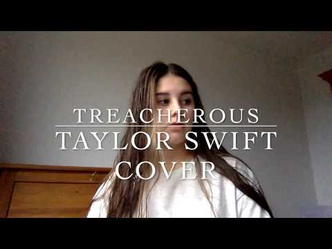 Treacherous - Taylor Swift Cover