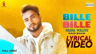 Bille Bille Naina Waliye - Khan Bhaini | LYRICAL VIDEO | Punjabi Songs 2019 Ditto Music | ST Studio