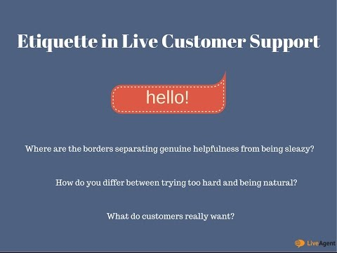 Etiquette in Live Customer Support