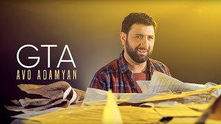 Avo Adamyan - Gta / Official Video